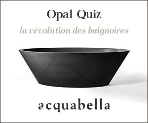 Acquabella : Opal Quiz, la révolution des baignoire